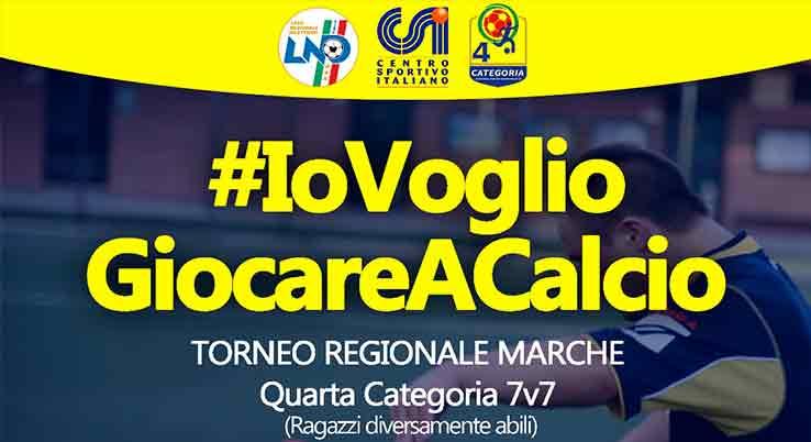 #iovogliogiocare marche II. Giornata - il 28/04/2018 ad Ascoli piceno, Campo Sportivo Comunale Monterocco