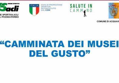 """Il 22 agosto la """"Camminata dei musei del gusto"""" ad Acquaviva Picena."""