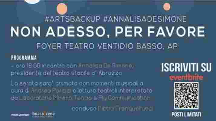 """Non adesso, per favore; ricostruire da teatro, musica e letteratura In scena un nuovo """"Backup"""" al Foyer del Ventidio Basso di Ascoli Piceno"""