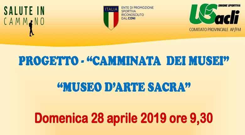 """Il 28 aprile a San Benedetto del Tronto """"Camminata dei musei"""" prosegue nell'iniziativa di valorizzazione delle strutture del territorio"""