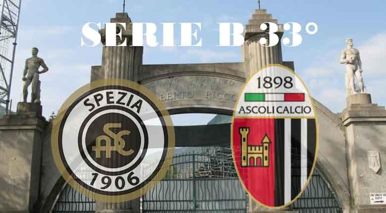 Spezia Ascoli serie B 33° giornata: Ascoli a caccia dei 3 punti salvezza