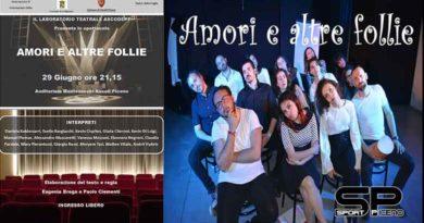 Amori e altre follie  29 Giugno ore 21,15  Laboratorio teatrale ASCODEPT  Auditorium Montevecchi Ascoli Piceno