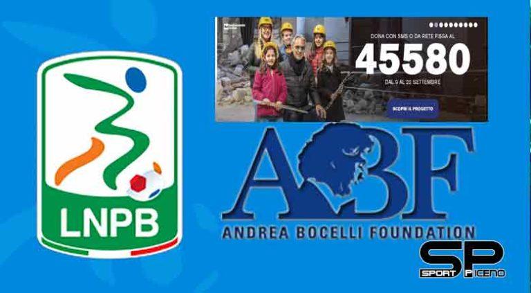 Lega B insieme a Andrea Bocelli Foundation dedicata al nuovo progetto di ricostruzione post-sisma Centro Italia 2016