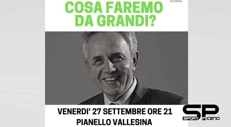 Pianello Vallesina- Venerdì 27 settembre alle ore 21- COSA FAREMO DA GRANDI? Incontro Pubblico con Enrico Loccioni