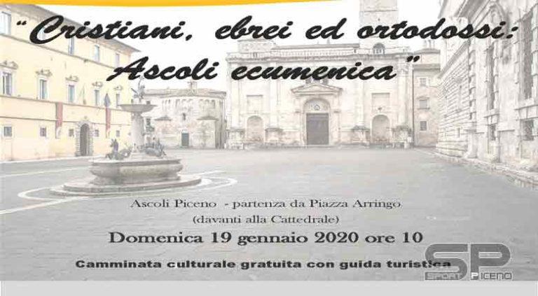 """Domenica 19 gennaio """"Cristiani, ebrei ed ortodossi: Ascoli ecumenica"""""""