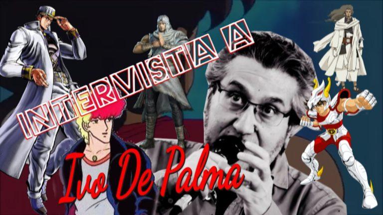 Intervista a, Ivo De Palma, doppiatore di Pegasus, Toki in Ken il guerriero Roberto in Forza campioni