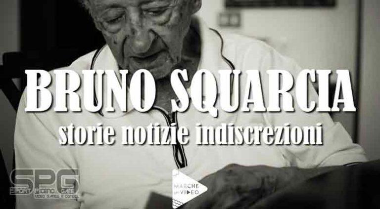 """ON-LINE LA VIDEO-INTERVISTA  """"BRUNO SQUARCIA:  STORIE, NOTIZIE, INDISCREZIONI"""""""