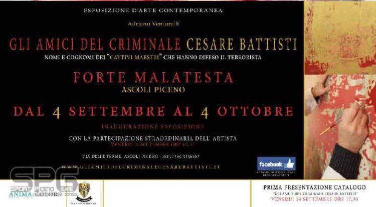Ascoli Piceno, Una Mostra Su, 'gli Amici Del Criminale Cesare Battisti'