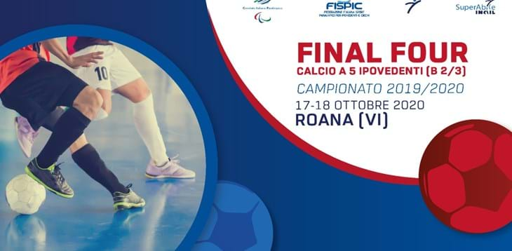 Final Four Calcio Ipovedenti B2/3