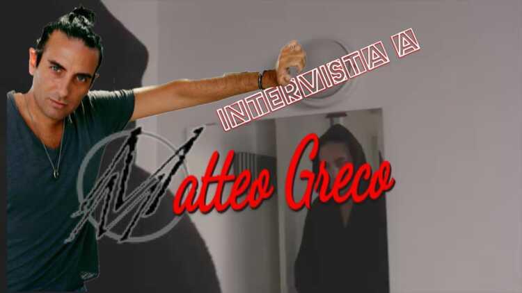 Intervista Al Cantante Matteo Greco