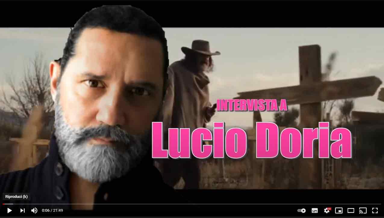 Lucio Doria, Editor, Scrittore, Attore Scrittore.
